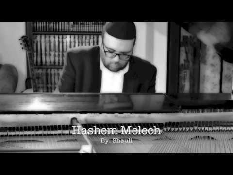 Hashem Melech by: Shauli (Benny & Gad Elbaz)