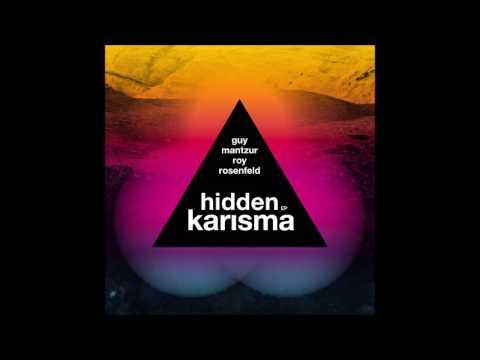 Guy Mantzur, Roy Rosenfeld - Hidden Karisma [Systematic]