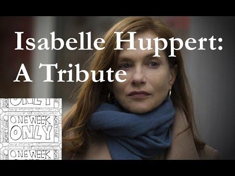 Isabelle Huppert: A Tribute