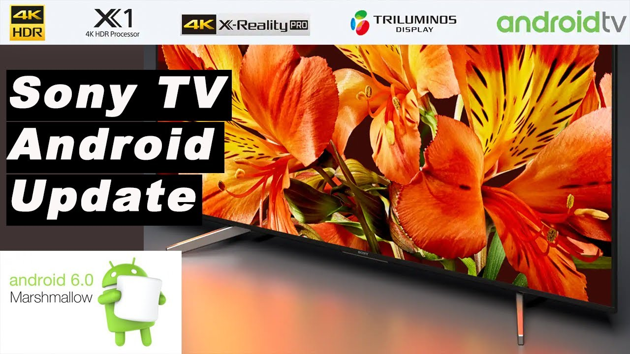 How to install Android Marshmallow 6 0 1 on the Sony Bravia TV 2017 |  🔥Tutorial 🔥