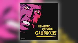 Calibro 35 - Convergere in Giambellino [Audio]