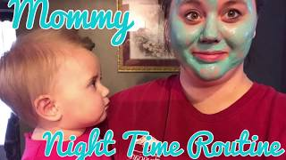 Night Time Routine • Mommy Edition