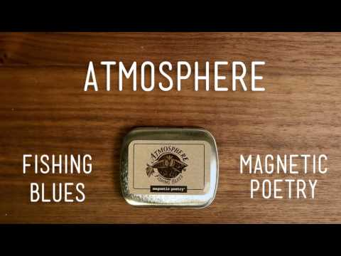 Atmosphere - Fishing Blues Magnetic Poetry