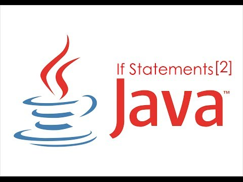 java-made-easy-tutorial-6---if-statements-[part-2]
