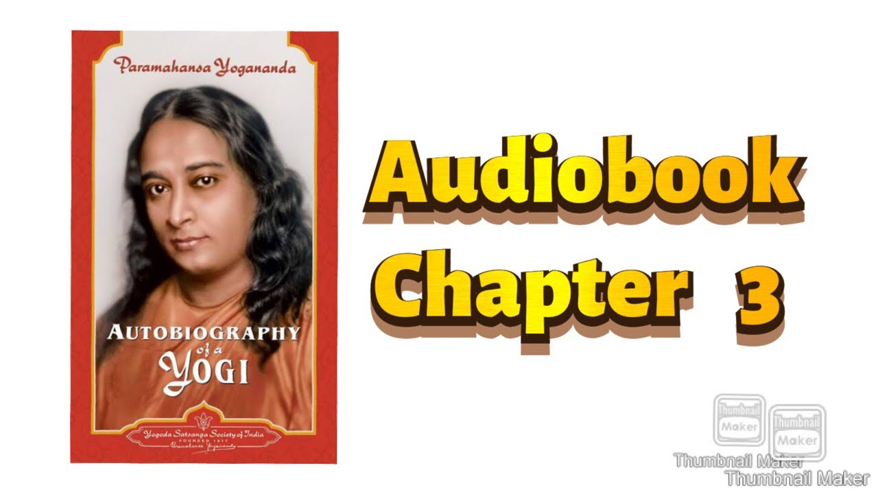 Download Audiobook(English)|Autobiography of a Yogi|Paramahansa Yogananda|Ch 3|The Saint with Two Bodies