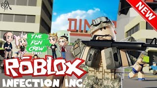 The FGN Crew Plays: ROBLOX - Infection Inc