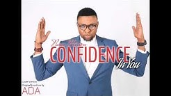 I have confidence in you by sinach - Free Music Download