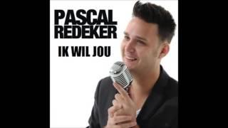 Pascal Redeker - Ik Wil Jou