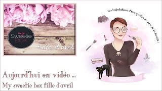 my sweetie box fille d 39 avril