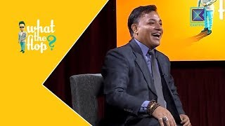 Sanjay Shrestha | What The Flop - Full Episode | Sandip Chhetri Comedy | 11 June 2018