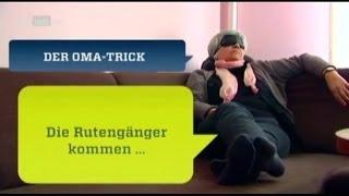DER OMA TRICK DIE RUTENGÄNGER KOMMEN DOKU
