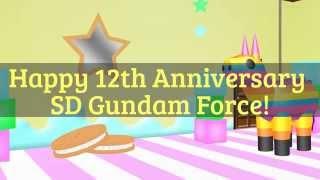 Happy 12th Anniversary SD Gundam Force