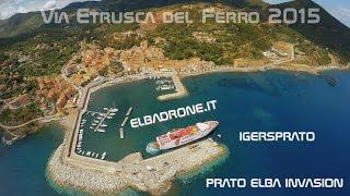 4K Video con Drone isola d'Elba con Instagramers Prato x la Via Etrusca del Ferro 2015