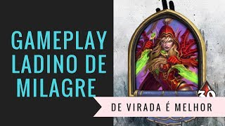 Deck de Ladino de Milagre  ( Miracle Rougue Hearthstone - Bosque das Bruxas)