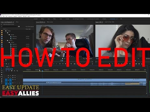 Video Editing 101 - Theory and Execution - Easy Update