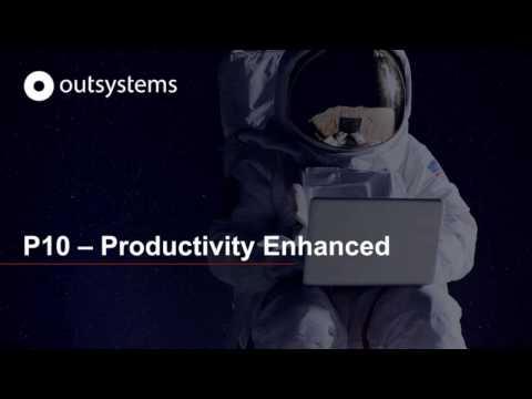 OutSystems 10 Productivity Enhanced