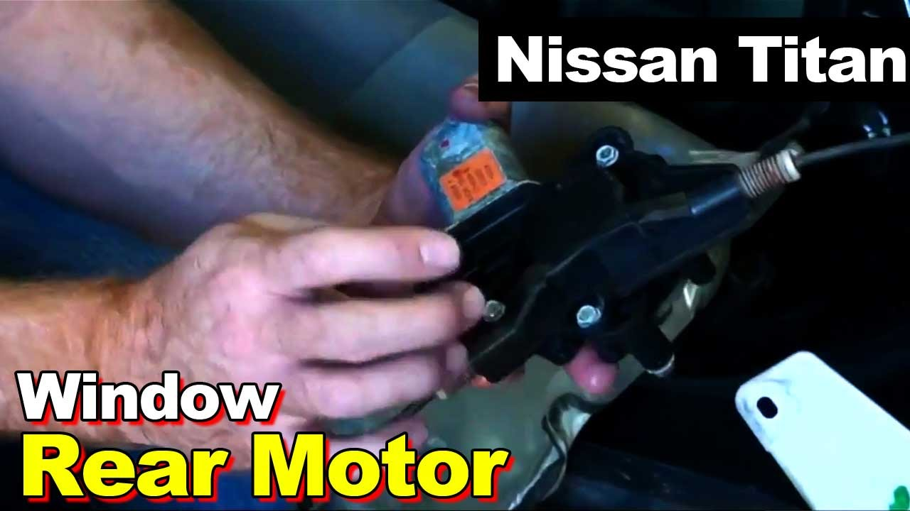 2004 Nissan Titan Rear Window Motor Youtube 2011 Engine Diagram