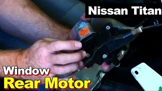 2004 Nissan Titan Rear Window Motor Replacement(In this video we'll show you how to replace the rear window motor in a Nissan Titan. Click the link below to find the window motor or regulator for your vehicle: ..., 2013-01-11T15:06:20.000Z)