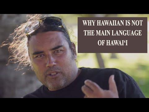 Why Hawaiian is not the primary language of the Hawaiian Islands