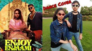 Enjoy Enjaami | Dhee ft. Arivu - Enjoy Enjaami | Enjoy Enjaami Dance Cover | #EnjoyEnjaami
