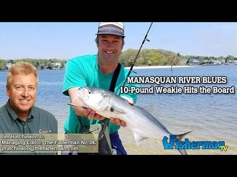 May 10, 2018 New Jersey/Delaware Bay Fishing Report with Jim Hutchinson, Jr.