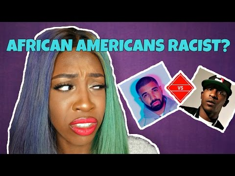 ARE AFRICAN AMERICANS RACIST?