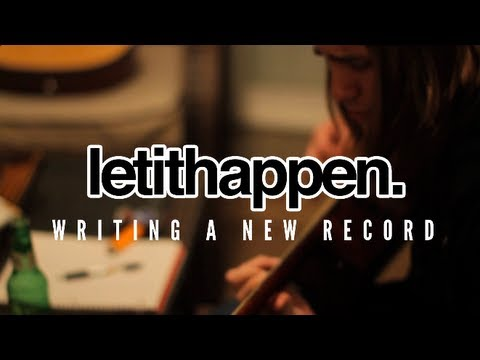 Let It Happen- Writing The Record (Unravel EP)