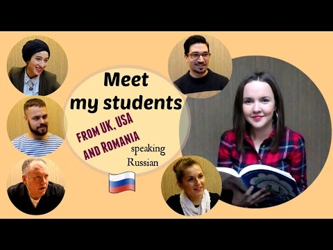 Conversational Russian 10. Meet my students from UK, USA and Romania who study Russian with me!