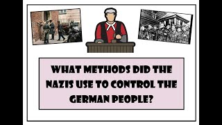 What were the Nazis methods of control?