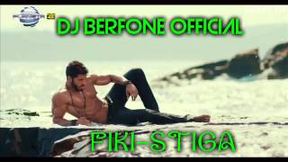 NEW FIKI STORARO-STIGA 2014 DJ BERFONE OFFICIAL Mp3
