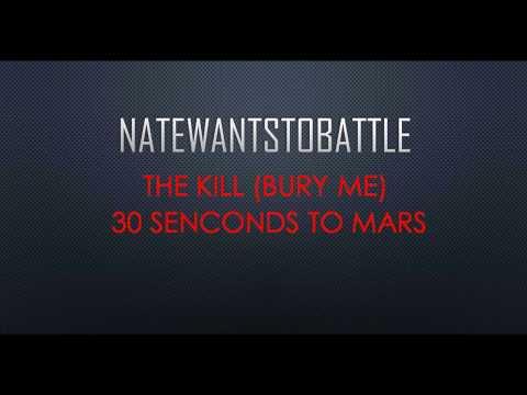 NateWantsToBattle | Thirty Seconds To Mars - The Kill (Bury Me) Lyrics Video