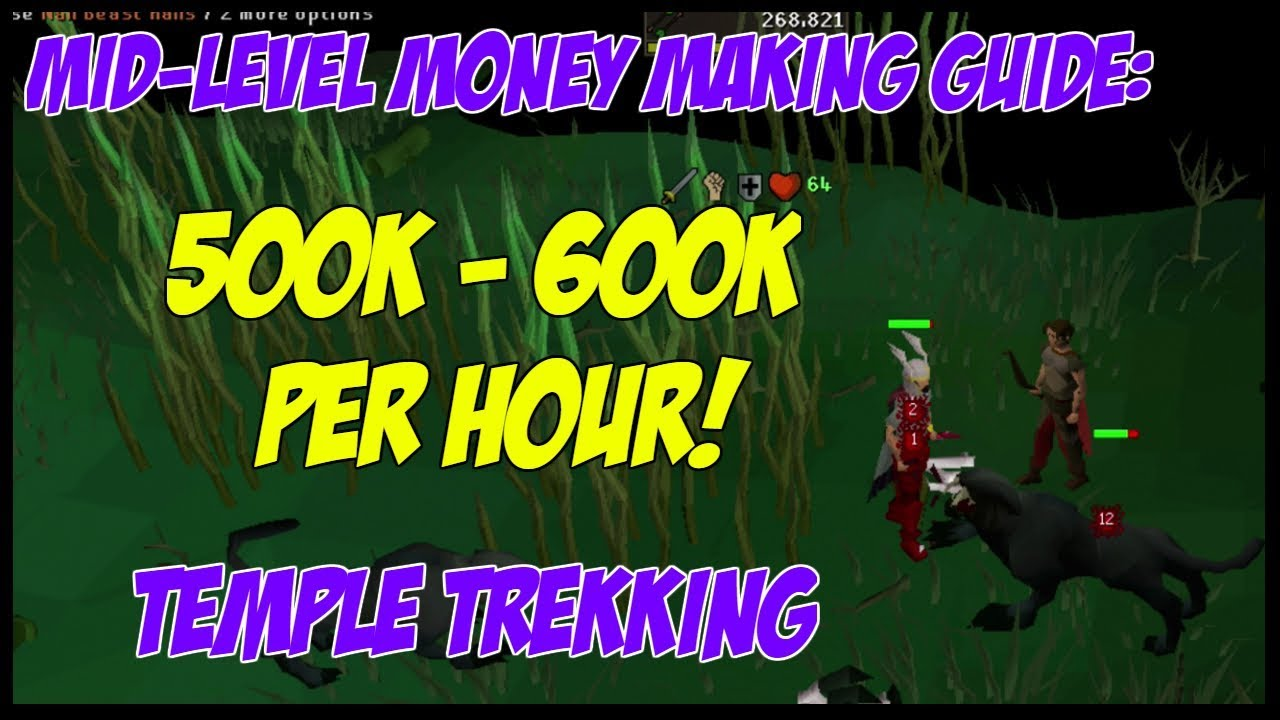 OSRS Gold Guide - 500k-600k Per Hour - Temple Trekking by Try Hard Casual