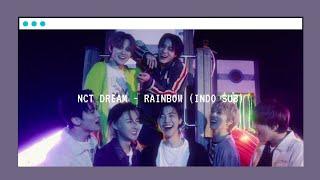 NCT DREAM - 책갈피 (Rainbow) (indo Sub/aesthetic Lyrics)