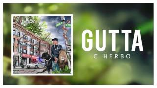 Download Video G Herbo - Gutta (Official Audio) MP3 3GP MP4