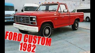 Ford Custom 1982 una camioneta con carácter