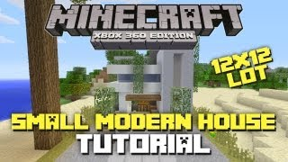 Minecraft Xbox 360: Small Modern House Tutorial (12x12 Lot House)