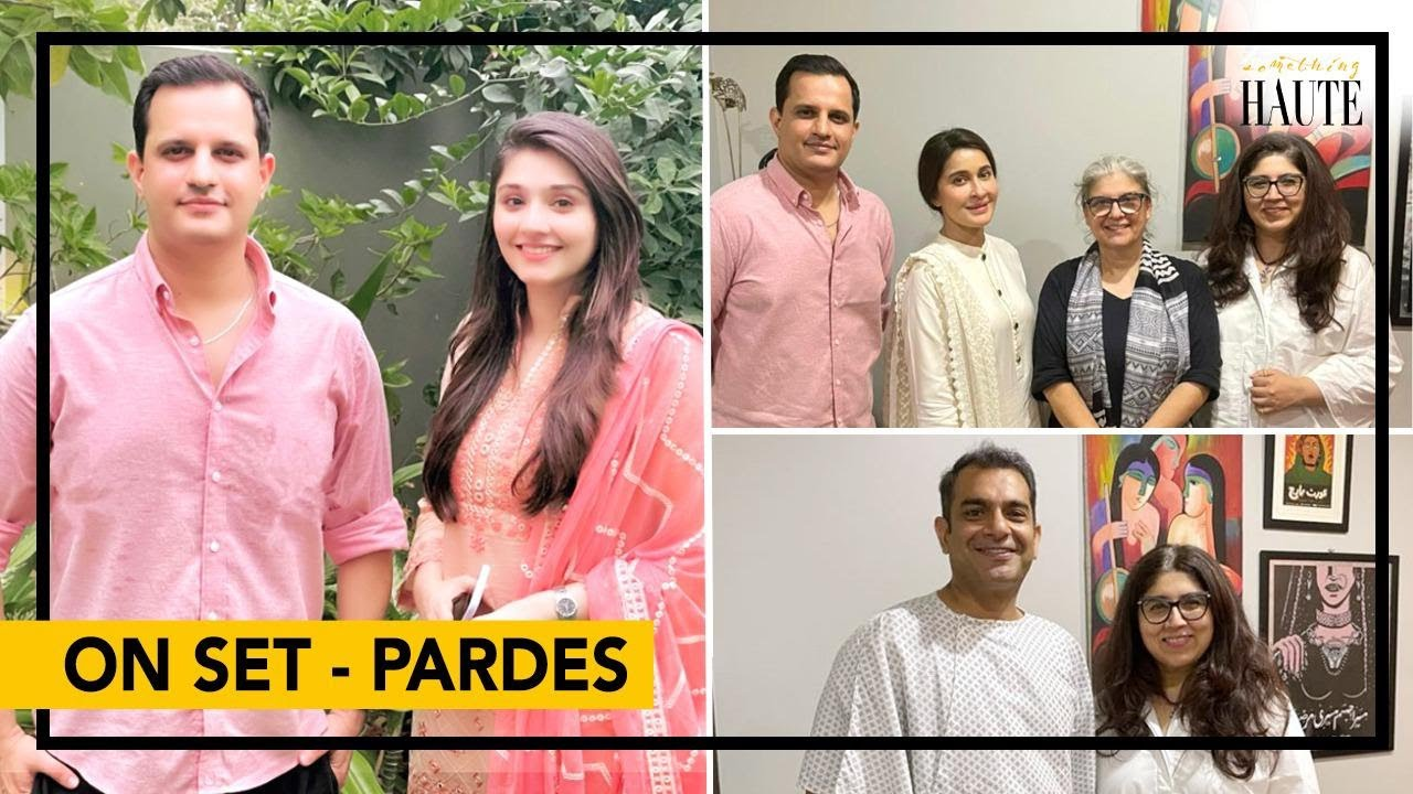 Pardes Set   Cast Interviews   BTS Madness   Dur-e-Fishan   Sarmad Khoosat   Shaista Lodhi
