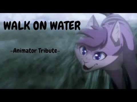Walk on Water - Animator Tribute