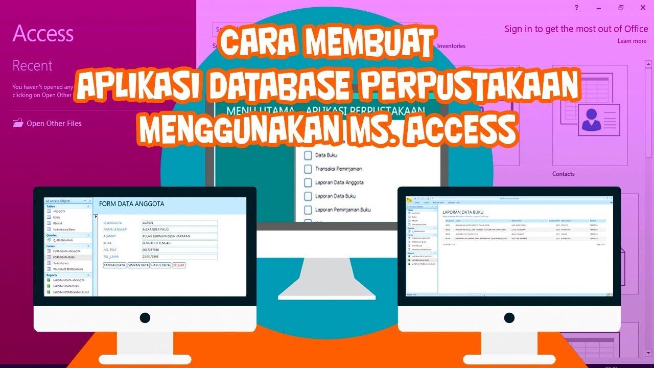 Cara Membuat Aplikasi Database Perpustakaan Dengan Microsoft Access Youtube