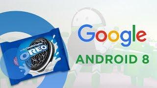 Обзор фишек Android 8 Oreo