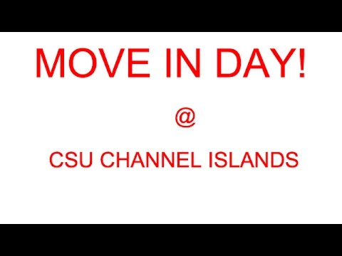 MOVE IN DAY! (CSU Channel Islands)