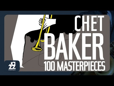 Chet Baker - Best of (My Funny Valentine, Summertime, Alone Together and more hits!)