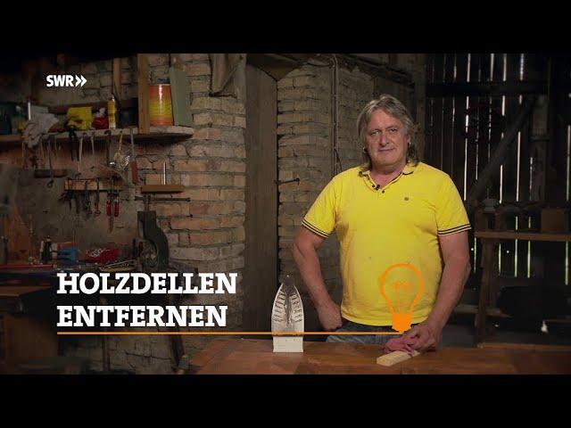 Profitipp: Wie man Holzdellen mit einem Bügeleisen entfernt | SWR Handwerkskunst
