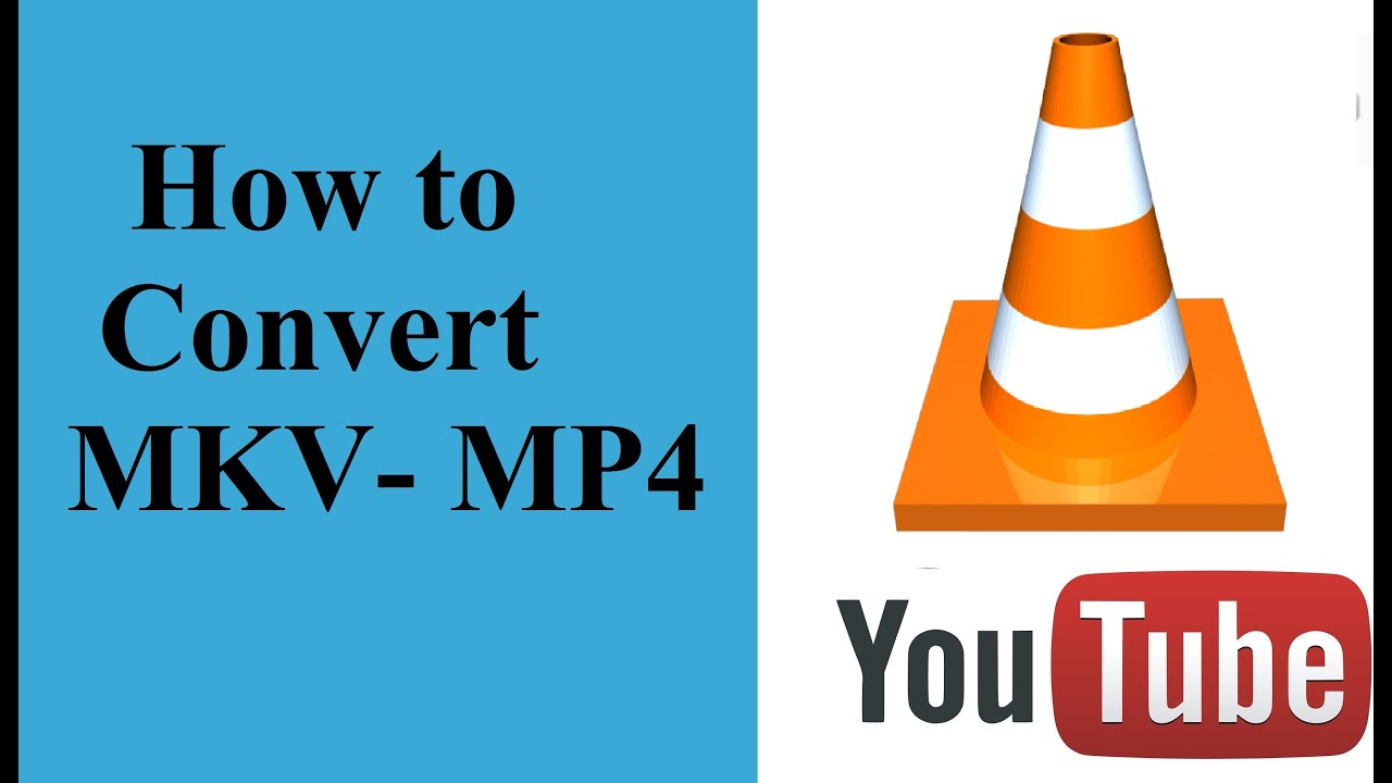how to make vlc play mkv files