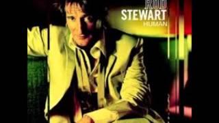 Rod Stewart - It Was Love That We Needed