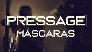 Pressage - Máscaras (Videoclipe)