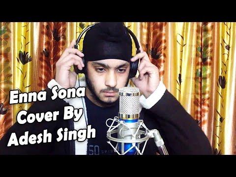 Enna Sona Kyu Cover Song - Adesh Singh | Old Punjabi Version Reprise | OK Jaanu + MP3 Download