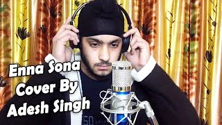 Enna Sona Kyu Cover Song - Adesh Singh | Old Punjabi Version Reprise | OK Jaanu + MP3 Download