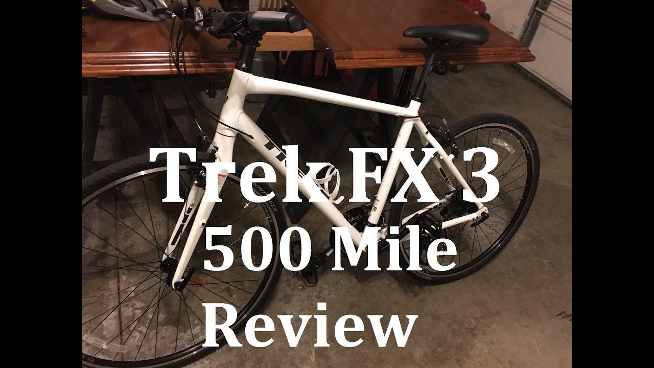 Trek FX3 - 500 Mile Review