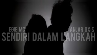 Video Anjar Ox's & Egie Mc - Sendiri Dalam Langkah [Official Music Video] download MP3, 3GP, MP4, WEBM, AVI, FLV Juni 2018